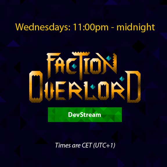 Faction Overlord Twitch development stream schedule
